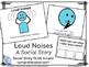Social Stories- BUNDLE- 3 Books for Loud Noises, Not Winni