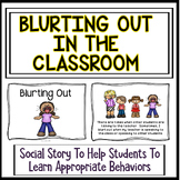 Social Story - Blurting Out