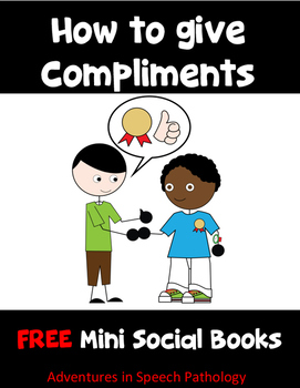 How to Give Compliments: Social Story