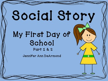 Social Story: First Day of School Pack
