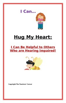 "Social Story- ""I Can Be Helpful to My Friend who is Hearin"