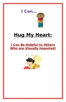 """Social Story- """"I Can Be Helpful to My Friend who is Visual"""