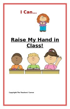 "Social Story- ""I Can Raise My Hand in Class"": A Better Beh"