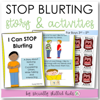 SOCIAL STORY: I Can Stop Blurting! {3rd-5th Grade or Abili