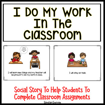 Social Story - I Do My Work In The Classroom
