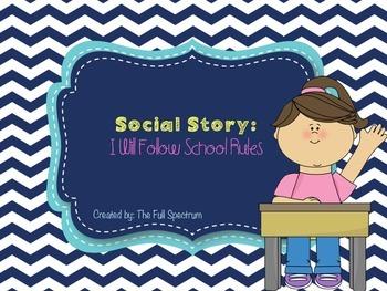 Social Story: I Will Follow School Rules