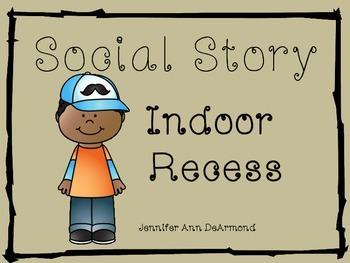 Social Story: Indoor Recess