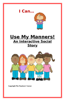 "Social Story-Interactive Style: ""I Can Use My Manners"""