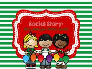 Social Story: It Is Almost Time for Winter Break