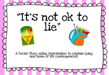 "Social Story: ""It's not ok to lie"""