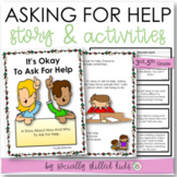 SOCIAL STORY/ACTIVITY: It's Okay To Ask For Help {3rd-5th