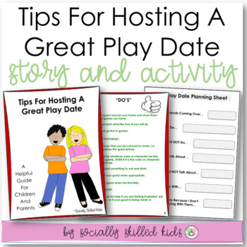 SOCIAL STORY and ACTIVITY: Having A Play Date