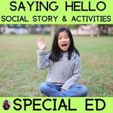 Saying Hello : Social Story