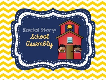 Social Story: School Assembly