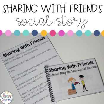 Social Story: Sharing With Friends