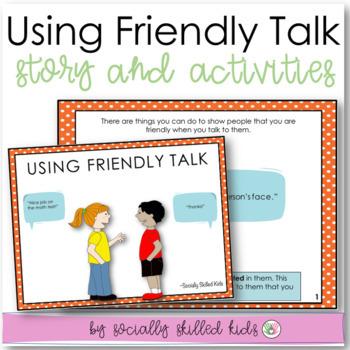 SOCIAL STORY + ACTIVITY: Using Friendly Talk {For Elementa