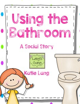 Social Story-Using the Bathroom