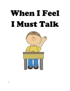 Social Story - When I Feel I Must Talk