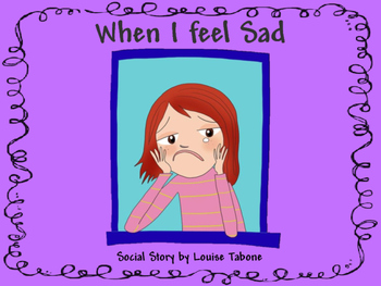 Social Story: When I feel Sad