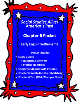 Social Studies Alive! America's Past Chapter 6 Packet