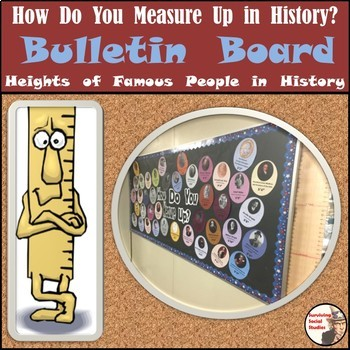 Social Studies Bulletin Board - How Do You Measure Up in H