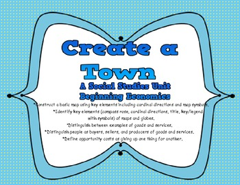Social Studies: CREATE A TOWN -Early Economics and Geography Unit
