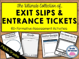 Exit Slips and Entrance Tickets