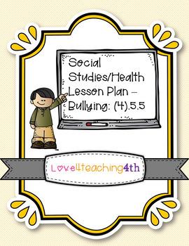 Social Studies/Health -- Bullying Lesson Plan