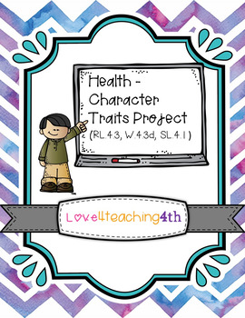 Social Studies/Health -- Character Traits Project - 5 days