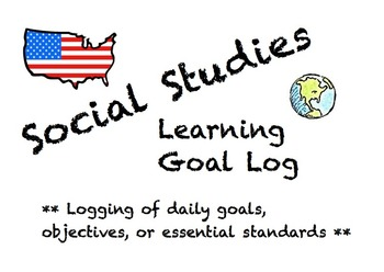 Social Studies Learning Goal Log! Logging daily goals to i