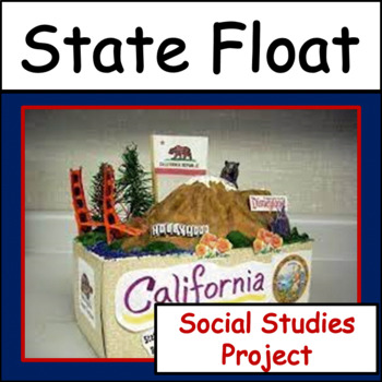 Social Studies Project: State Float