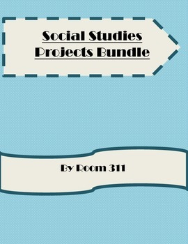 Social Studies Projects Bundle