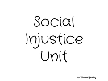 Social Studies: Social Injustice Unit