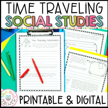 Social Studies Time Traveling Adventures