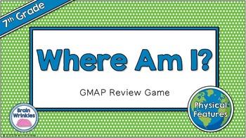 "Social Studies ""Where Am I?"" - 7th Grade GMAP Review"