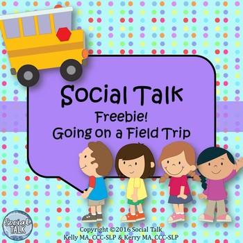 Social Talk Freebie! Field Trip Expectations