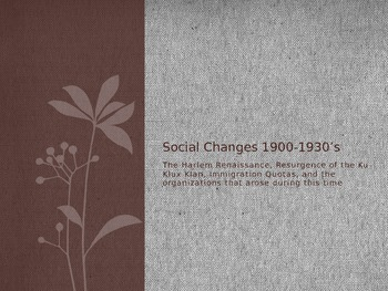 Social changes of the early 1900s (1900-1930)