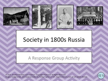Society in Russia 1800s to Early 1900s Response Group Activity