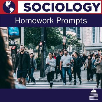 Sociology: Homework Prompts for Each Chapter
