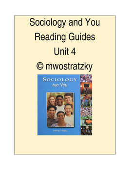 Sociology and You Unit 4 Reading Guide and Key
