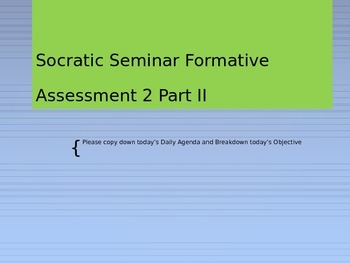 Socratic Seminar Expectations and Procedures PowerPoint