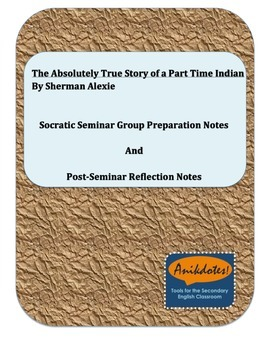 Socratic Seminar Prep for The Absolutely True Diary of a P
