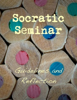 Socratic Seminars: Guidelines and Reflections
