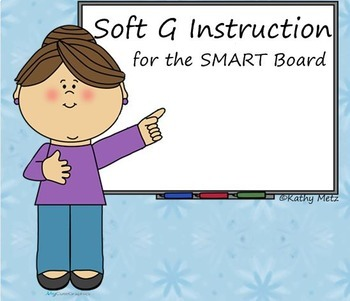 Soft G Instruction for the SMART Board