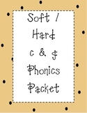 Soft / Hard c & g Phonics Packet