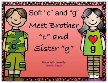 """Soft """"g"""" and Soft """"c"""" Activities- Meet Brother """"c"""" and Sister """"g"""""""