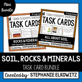 Soil, Rocks and Minerals Task Cards (Differentiated and Tiered)
