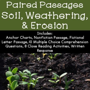 Soil, Weathering, and Erosion Reading Comprehension Paired