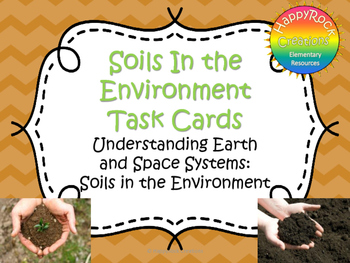 Soils in the Environment Task Cards