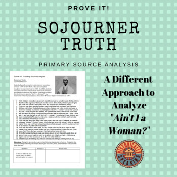 """Sojourner Truth: """"Ain't I a Woman?  Prove it!: Primary Sou"""